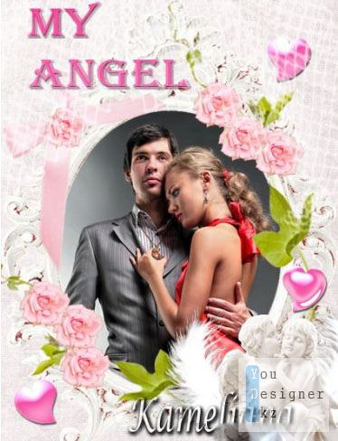 Романтическая рамка для фото - Мy Angel. Мой ангел