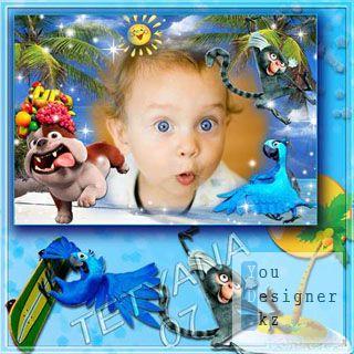 Детская рамочка для фотошоп - Любимые мультгерои РИО