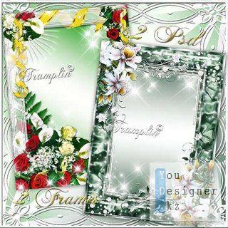 Портретные рамки с цветами – Я верю, что с тобой душа моя