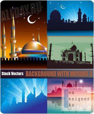 Векторные фоны с мечетью / Background with mosque