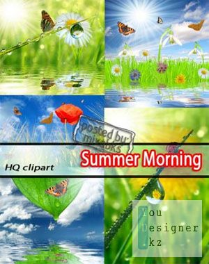 Летнее Утро | Summer Morning (HQ jpeg)