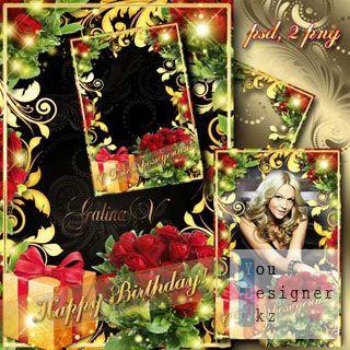 Праздничная рамка - Розы в День рождения любимой / Holiday frame - Roses for Birthday of beloved