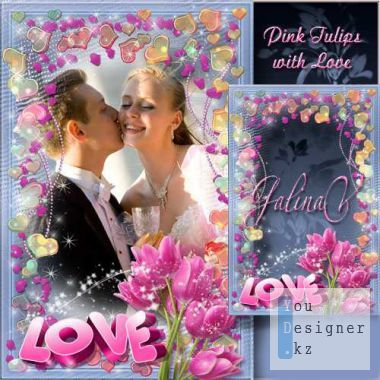 Romantic frame - Pink tulips with love