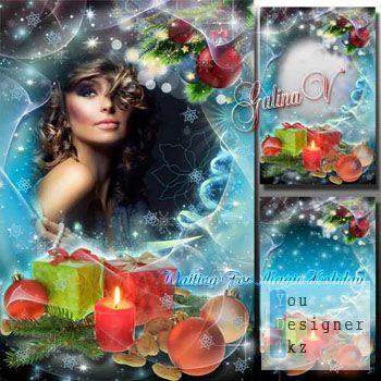 Новогодняя рамка - Ожидание волшебного праздника / Christmas frame - Waiting for magic holidays
